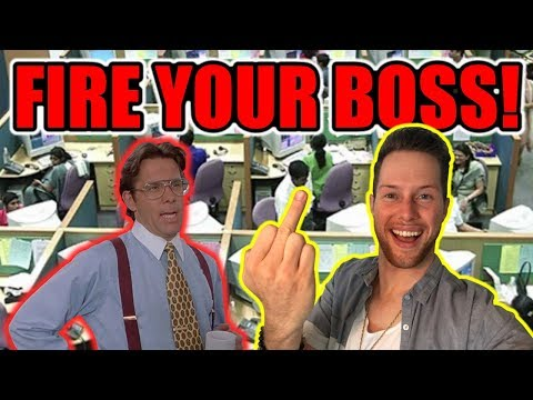 FIRE YOUR BOSS & QUIT YOUR JOB LIKE A BOSS - ( THE RAW TRUTH ABOUT CORPORATE AMERICA )