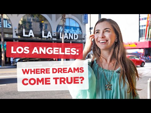 Chasing The American Dream: Why People Move To Los Angeles