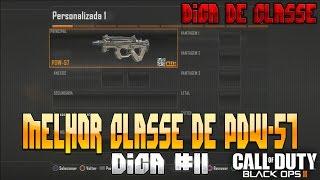 call of duty black ops 2 dica 11 melhor classe de pdw 57