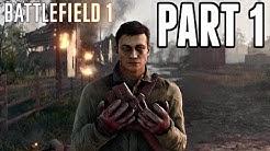Battlefield 1 Campaign Walkthrough Part 1 - War Stories! (Xbox One Gameplay HD)