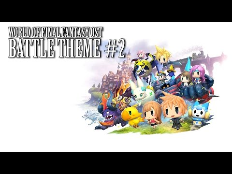 World of Final Fantasy OST Battle Theme #2