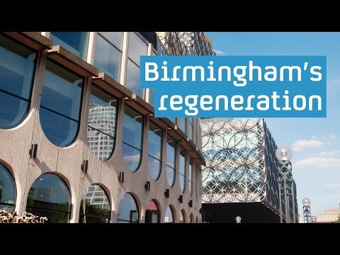 Birmingham's regeneration: northern powerhouse