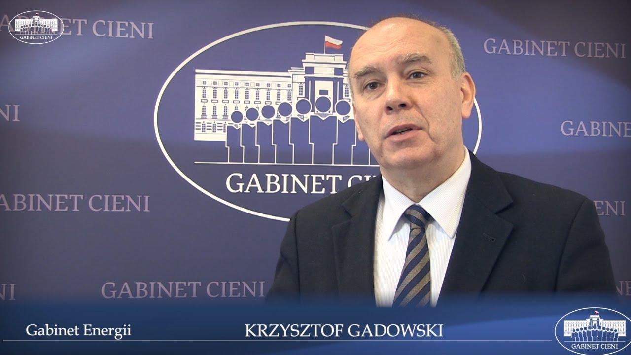 Gabinet Energii: Krzysztof Gadowski