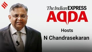 Express Adda with N Chandrasekaran, Chairman of Tata Sons
