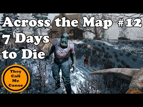 Across the Map #12: 7 Days to Die a timelapse walk across Navezgane map by TheyCallMeConor