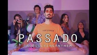 David Raposo- PASSADO (Paródia) #NoBullyingAnthem (Sorry Not Sorry)