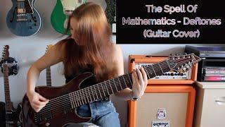 The Spell Of Mathematics - Deftones (Guitar Cover)