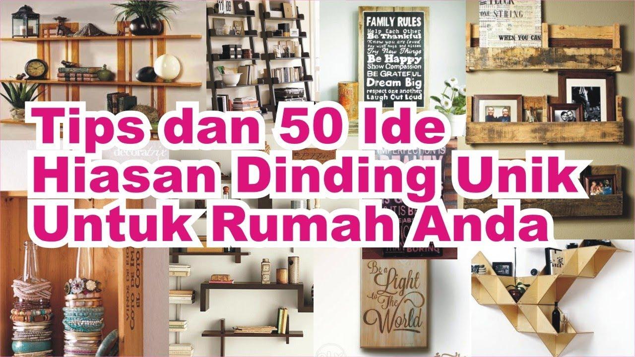 Tips Dan 50 Ide Hiasan Dinding Unik Untuk Kamar Dan Ruang Tamu