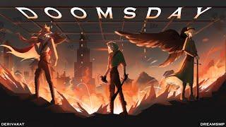 Doomsday - Derivakat [Dream SMP original song]