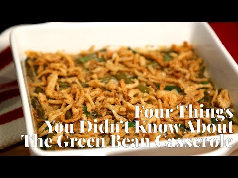 Four Things You Don't Know About Dorcas Reilly and The Green Bean Casserole