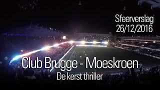Club Brugge - Moeskroen: sfeerverslag 26/12/2016