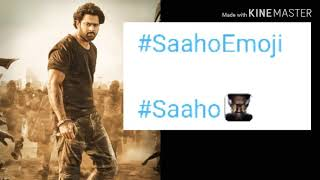 SAAHO: first time Ever Saaho Emoji that's good for South film