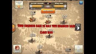 Th10 engineer base vs th11 max engineer base  close war   clash of clans 