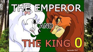 The Emperor and The King (Jungle Emperor vs The Lion King)