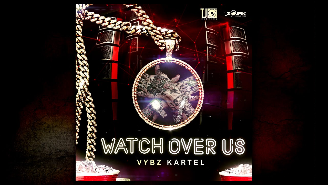 Vybz Kartel Watch Over Us Official Audio Tj Records