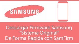 SamFirm - Descarga de Manera Rapida Firmware Samsung (Sistema Original)