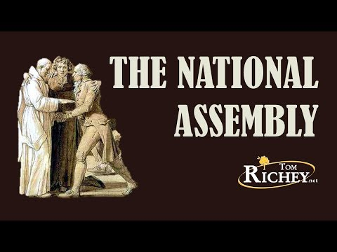 The National Assembly (French Revolution: Part 3)