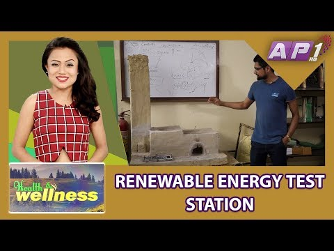 RENEWABLE ENERGY TEST STATION || HEALTH AND WELLNESS
