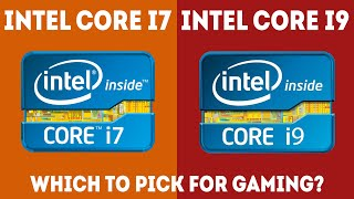 Intel Core i7 vs i9 For Gaming – Which Should I Choose? [Simple]