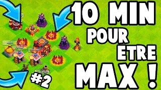 10 MINUTES POUR ETRE MAX ET ON S'ATTAQUE | LA REVANCHE !! | Clash Of Clans