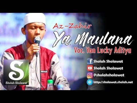[NEW] Az-Zahir - Ya Maulana (Voc. Yan Lucky) HD
