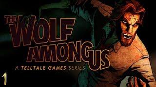 EPISODE 1 - FAITH | The Wolf Among Us (Season 1)