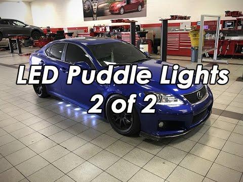 DIY: LED Puddle Lights  - Lexus ISF 2/2