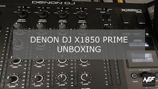 Denon DJ X1850 Prime 4 Channel Digital DJ Mixer Unboxing