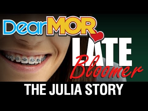"Dear MOR: ""Late Bloomer"" The Julia Story 11-16-17"