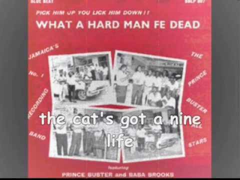Prince Buster/Hard Man Fe Dead/Lyrics song