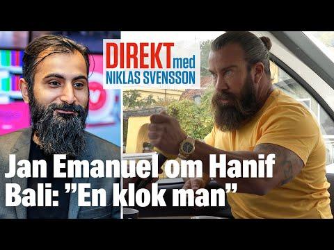 "Jan Emanuel om Hanif Bali: ""En klok man"""