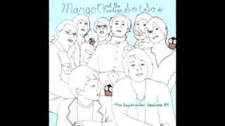 Margot & The Nuclear So and So