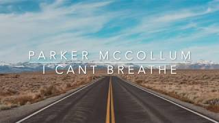 Parker McCollum - I Can't Breathe (Lyrics)