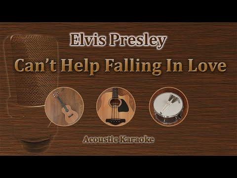 Can't Help Falling In Love - Elvis Presley (Acoustic Karaoke)