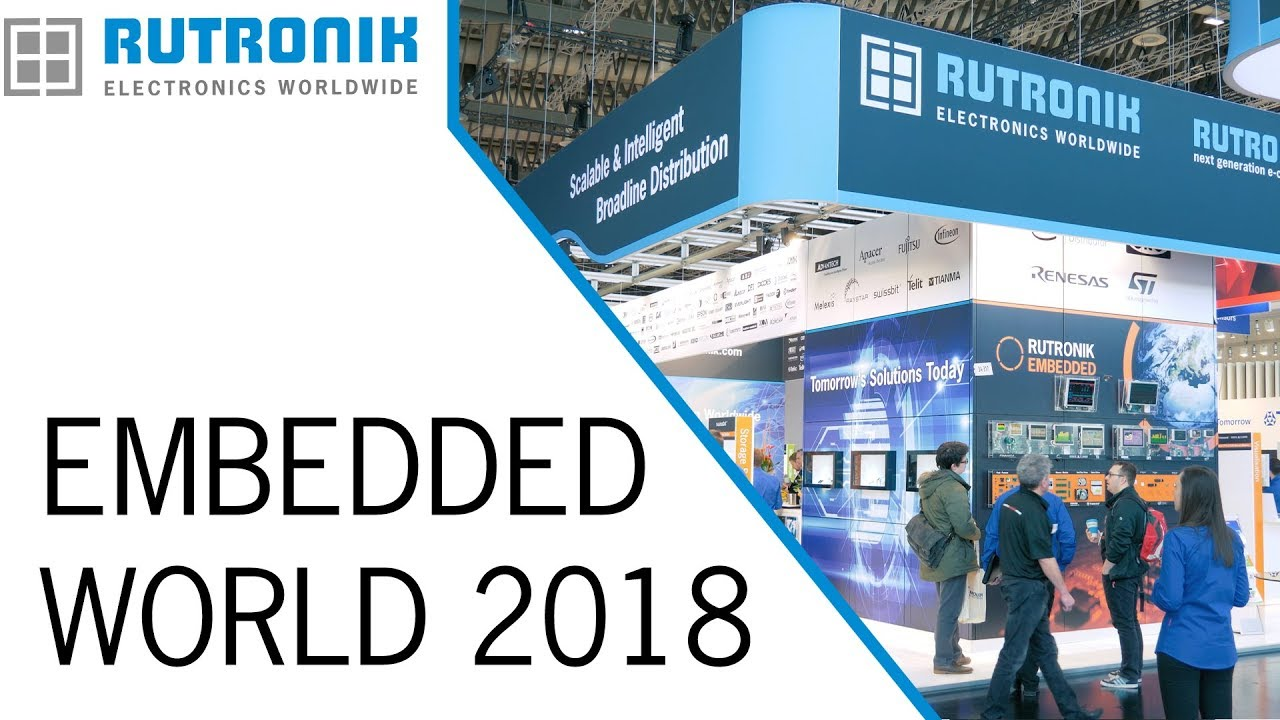 Rutronik at the embedded world 2018 – Impressions of discovering tomorrow's  solutions today