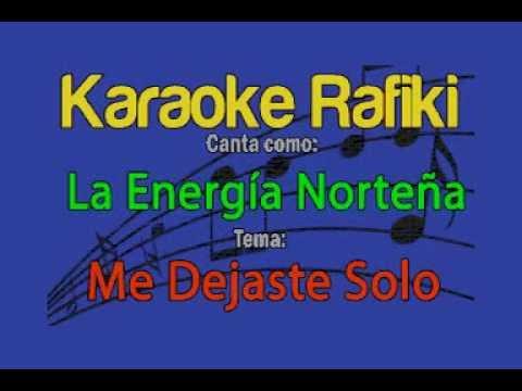 La Energía Norteña - Me Dejaste Solo Karaoke Demo