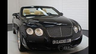 Bentley Continental GTC 6.0 W12 2007 -VIDEO- www.ERclassics.com
