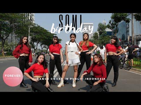 KPOP in PUBLIC SOMI BIRTHDAY DANCE COVER in PUBLIC INDONESIA
