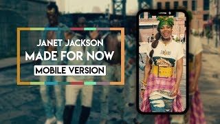 Janet Jackson x Daddy Yankee - Made For Now [Vertical Video]