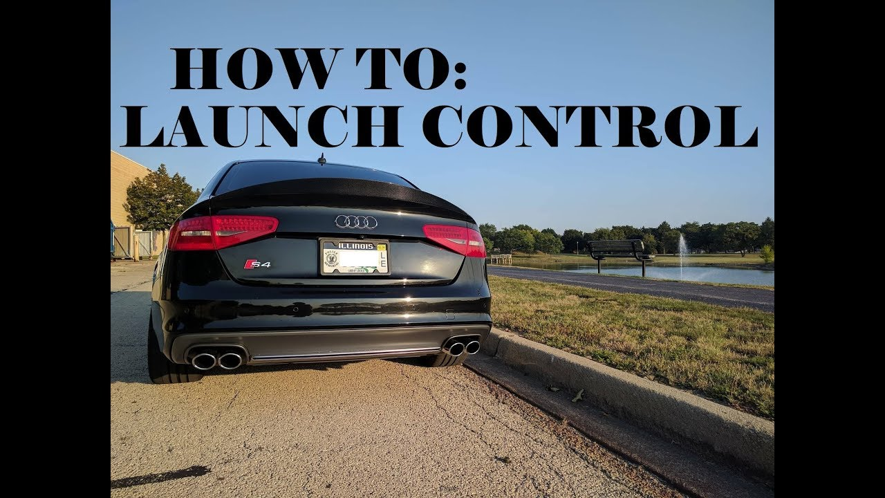 f19cb9fb5f How To Launch Control  Audi S4 - YouTube
