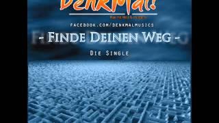 DenkMal! - Finde Deinen Weg [2013]
