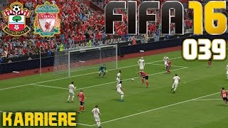 FIFA 16 KARRIERE SEASON 1 #039: Southampton vs. Liverpool «» Let