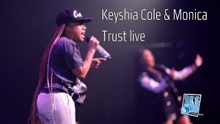 Keyshia Cole & Monica Rare performance of Trust Live
