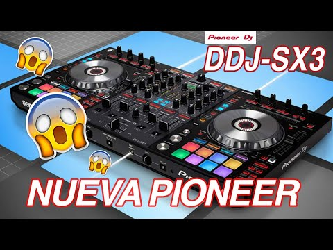 🚨NUEVA PIONEER DDJ SX3🚨 YA DISPONIBLE (noticia)