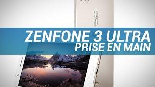 ZENFONE 3 ULTRA : Prise en main - W38