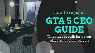 Gta 5 online|how to register/become a ceo