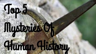 Top 5 Mysteries Of Human History [By TEME]