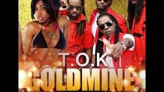 T.O.K - Gold Mine (Raw) [Uptownny Riddim] April 2014