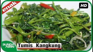 Video Cara Membuat Tumis Kangkung - Resep Masakan Jawa Indonesia Mudah - Bunda Airin download MP3, 3GP, MP4, WEBM, AVI, FLV April 2018