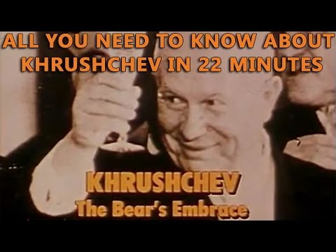 Khrushchev - The Bear's Embrace